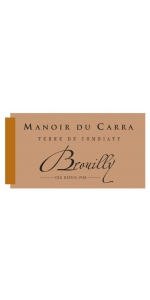 Manoir Carra Beaujolais Cru Brouilly 2016