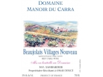 Manoir Carra Beaujolais-Villages Nouveau 2018