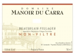 Manoir du Carra Beaujolais-Villages 2017